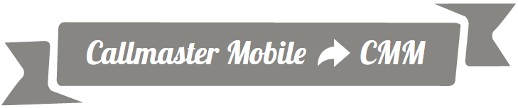 Callmaster Mobile to CMM